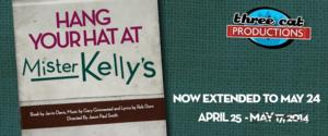 Three Cat Extends HANG YOUR HAT AT MISTER KELLY'S Through 5/24