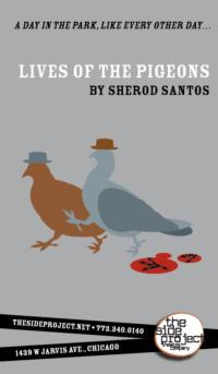 The Side Project Presents LIVES OF THE PIGEONS, 6/1-6/2