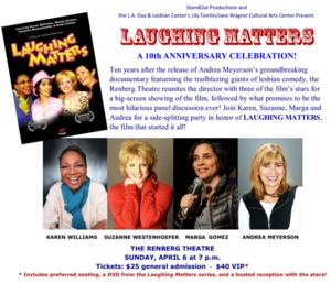 L.A. Gay & Lesbian Center to Salute Director Andrea Meyerson's LAUGHING MATTERS, 4/6