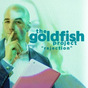 New Colony to Present THE GOLDFISH PROJECT: REJECTION, 6/27-28