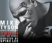 MIKE TYSON: UNDISPUTED TRUTH Comes to Seattle, 3/14