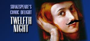 TWELFTH NIGHT Opens Tonight at Lamb's Players Theatre