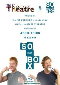 Secret Theatre and Keele Howard-Stone to Present SO MUCH BOX Live Comedy, Beg. 4/3