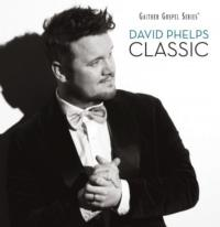 David Phelps' CLASSIC Now Available on iTunes