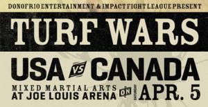Donofrio MMA to Return to Joe Louis Arena with 'IFL 60: Turf Wars USA vs. Canada', 4/5