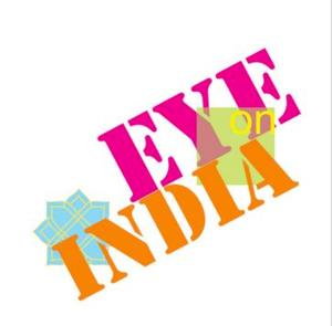 4th Annual Eye on India Festival to Kick Off 6/5