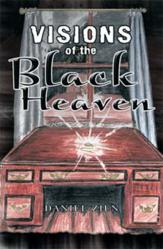 Special Forces Operators Get Caught in Paranormal Plot in Daniel Zien's VISIONS OF THE BLACK HEAVEN