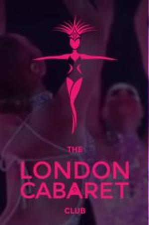 The London Cabaret Club Returns for Month-Long Extravaganza at The Collection, Now thru May 31