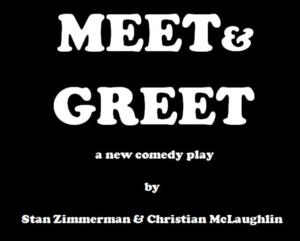 Stan Zimmerman's MEET & GREET Comes to Theatre Asylum, 6/8-28