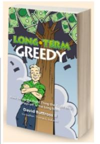 Austin Real Estate Expert David Buttross Releases New Book, LONG TERM GREEDY