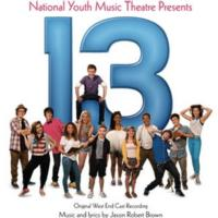 13 - THE MUSICAL Receives London Cast Recording from Ghostlight