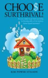 New Book Choose Surthrival by Kim Power Stilson Scheduled for February Launch