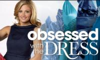 WE tv Premieres New Series OBSESSED WITH THE DRESS Tonight