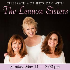 Reagle Music Theatre to Present Mother's Day Concert Featuring The Lennon Sisters, 5/11