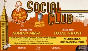 Total Ghost, Adrian Mesa and More Set for Greater Than Social Club, 11/6