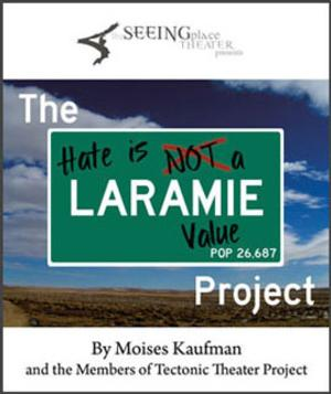 The Seeing Place Theater's THE LARAMIE PROJECT to Open 6/13