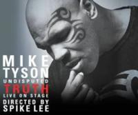 MIKE TYSON: UNDISPUTED TRUTH Comes to San Diego Civic Theatre, 3/5