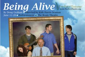 The Beam Theatre Presents the World Premiere of BEING ALIVE by Doug Graham, Now thru 6/28