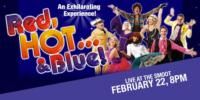 RED, HOT... & BLUE Perform at the Smoot Theatre, 2/22