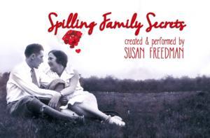 Toronto Fringe Festival Presents SPILLING FAMILY SECRETS, 7/2-13