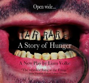 Toronto Fringe Festival Presents TARRARE: A STORY OF HUNGER, 7/2-13