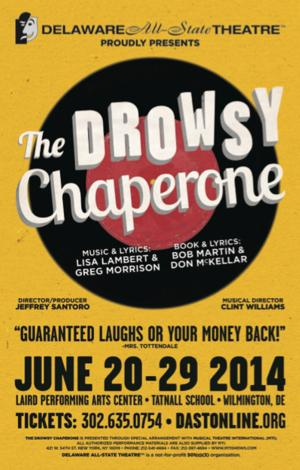 Delaware All-State Theatre to Stage THE DROWSY CHAPERONE, Begin. 6/20