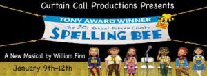 Curtain Call Productions Presents THE 25TH ANNUAL PUTNAM COUNTY SPELLING BEE, Now thru 1/12