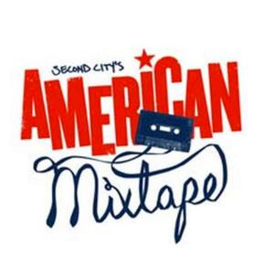 The Second City's AMERICAN MIXTAPE Comes to Garner Galleria Theatre Tomorrow