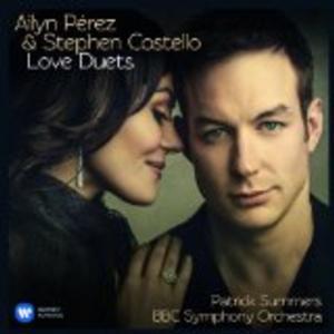 "Ailyn Pérez & Stephen Costello Release ""Love Duets"""