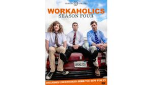 Comedy Central's WORKAHOLICS Season 4 Coming to Blu-ray/DVD, 6/3