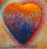 Pianist Danny Wright Releases FULL OF LOVE