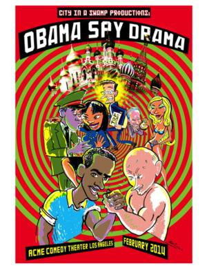 BWW Reviews: OBAMA SPY DRAMA Offers Comical Proof That Someone is Always Watching You