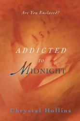 Chrystal Hollins Releases ADDICTED TO MIDNIGHT