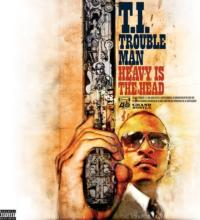 T.I.'s Just-Released TROUBLE MAN: HEAVY IS THE HEAD Features Cee Lo Green, Lil Wayne and More