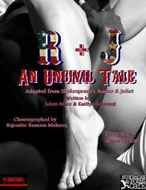 Rebel Theater and Nuyorican Poets Cafe Present R+J: AN UNCIVIL TALE, Now thru 4/26