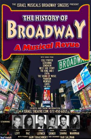 Israel Musicals to Present THE HISTORY OF BROADWAY Revue, June 16-July 14
