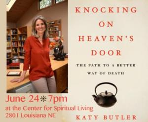 Bookworks Presents Katy Butler and Her Book KNOCKING ON HEAVEN'S DOOR Tonight