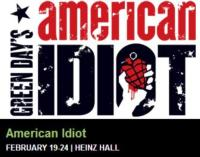 Green Day's AMERICAN IDIOT Makes Pittsburgh Premiere, 2/19-2/24