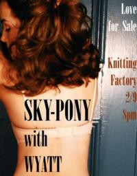 Sky-Pony and Wyatt Perform Valentine's Day Concert at The Knitting Factory, 2/9