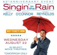 Encore Presentation of SINGIN' IN THE RAIN 60th Anniversary Event Set for 8/22!