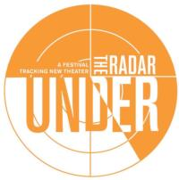 Public Theater Launches UNDER THE RADAR Festival, 1/9