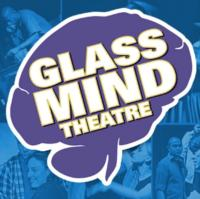 Glass Mind Theatre's Brainstorm Festival Returns 1/27
