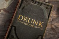 Comedy Central to Premiere New Series DRUNK HISTORY, 7/9