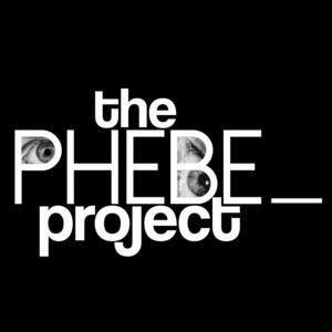 The Phebe Project Presents EPHEBOPHILIA, Now thru 2/9