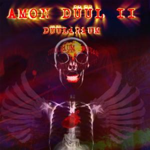 Cleopatra Records to Release Deluxe Vinyl Versions of Classic Amon Duul II Titles, 4/29; New Album DUULIRIUM, 6/10