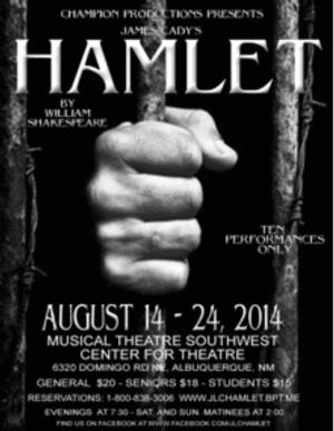 JAMES CADY'S HAMLET to Play Musical Theatre Southwest Center for Theatre, 8/14-24