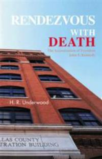 H. R. Underwood Announces the Release of New Book, RENDEZVOUS WITH DEATH