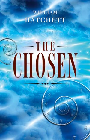 THE CHOSEN, by William Hatchet, Released by Cosmic Egg Books