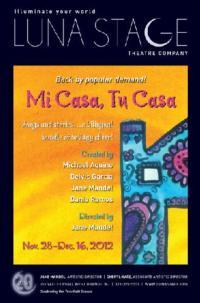 Luna Stage's Bilingual Holiday Show MI CASA, TU CASA Returns, 11/28-12/16