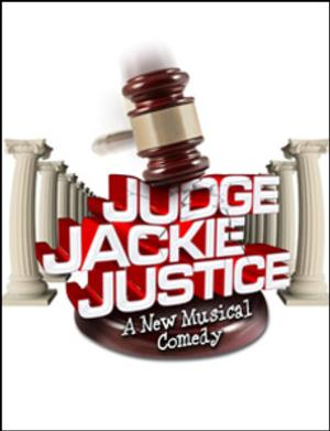 JUDGE JACKIE JUSTICE - A NEW MUSICAL COMEDY to Debut at CLO Cabaret Theater, 1/30